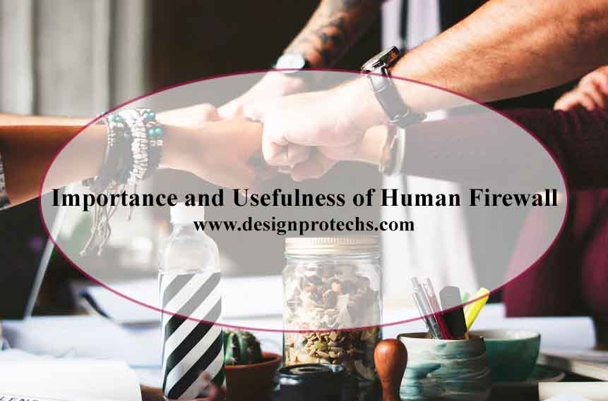 Importance and Usefulness of Human Firewall