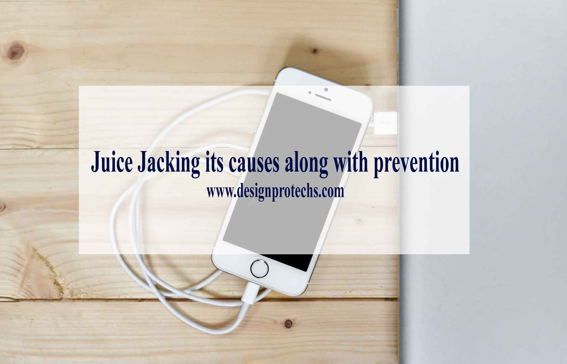 Juice Jacking its causes along with prevention