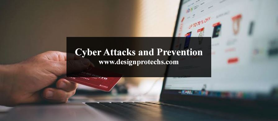 Cyber Attacks and Prevention