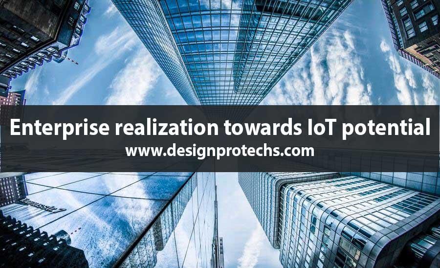 Enterprise realization towards IoT potential